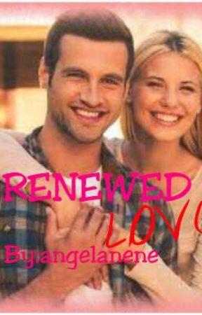 Renewed Love(short story) by angelanene