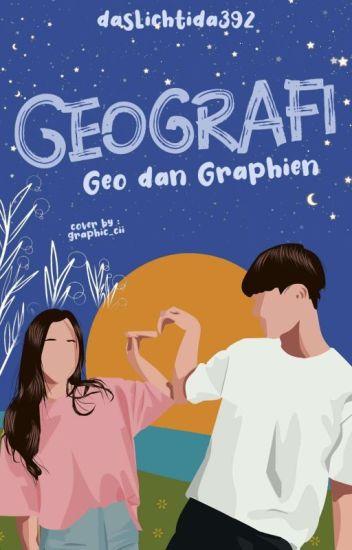 GEOGRAFI (Geo dan Graphien)