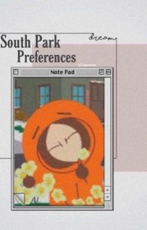 South Park Prefrences by letswxnwxn