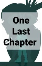 One Last Chapter  by RedLightning_