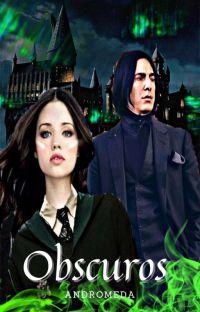 OBSCUROS - Outra Potter ( FINALIZADA ) cover