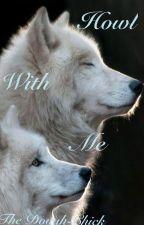 Howl With Me (FarkasxOC) by JimboSmoothie