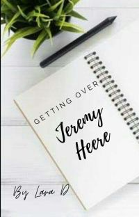 Getting Over Jeremy Heere (on hold) cover
