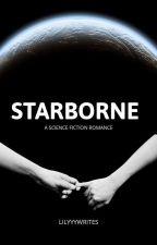Starborne by lilyyywrites