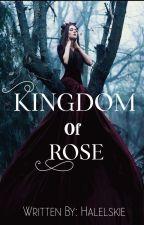 Kingdom of Rose by Halelskie