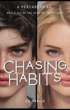 CHASING HABITS ||PERCABETH AU|| by copemechanism