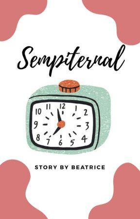Sempiternal (On Going)  by Britaeudora