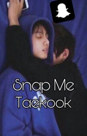 Snap Me || Taekook by Sh00kga15