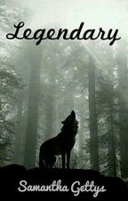 Legendary by SM_Gettys