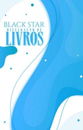 Black Star - Divulgação de Livro by Annhynu2