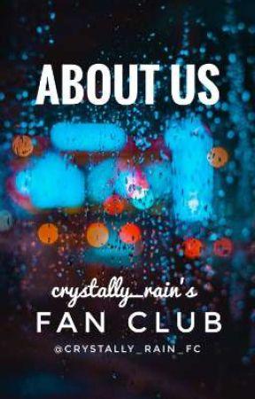 ABOUT US | crystally_rain_fc by crystally_rain_fc