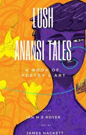Lush Anansi Tales by imsroyer