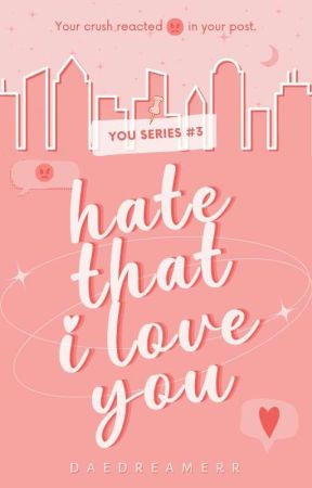 Hate That I Love You  by daedreamerr