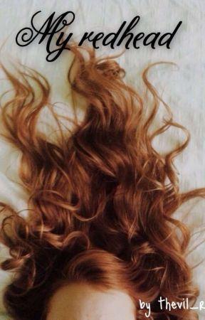 My Redhead ⚢︎ by thevil_regal