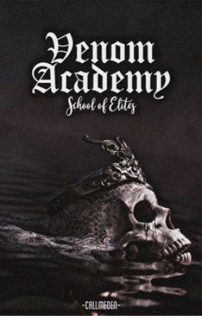 Venom Academy: School of Elites by -callmeden-