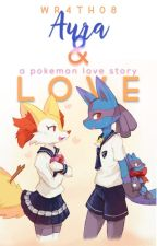 Aura and Fire: A Pokemon Love Story by Wr4th08