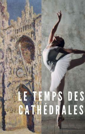 Le temps des cathédrales by clem211