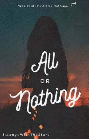 All Or Nothing ⇀ Chase Stokes by StrangeWithTheStars