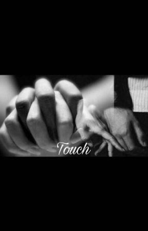 Touch by storiesofalexa23
