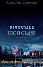 Riverdale High Class  by Rainha_Ray