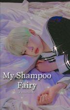 ⌜My Shampoo Fairy⌟┃Yeonbin  by The_0ffical_idiots