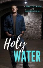 Holy Water   [Dean Winchester] by theallylayne