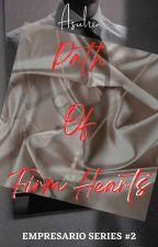 Path Of Firm Hearts (Empresario Series #2) by asulria