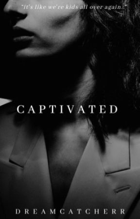 CAPTIVATED   f.w. by -DREAMCATCHERR