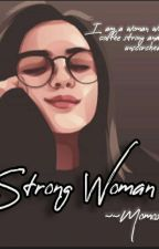 Strong Woman by MomoSoup5