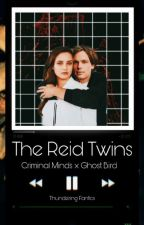THE REID TWINS by Thundering_Fanfics
