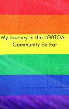 My Journey in the LGBTQA+ Community So Far (and memes!!) by xXSpaceGoattXx