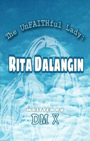 The UnFAITHful Lady: Rita Dalangin by DaveMatthewsz