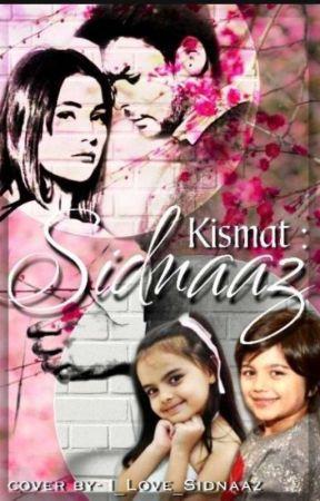 KISMAT-SIDNAAZ(On Hold) by eversmile489