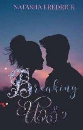 Breaking Us by Purple_Ocean05