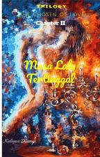 Masalalu Tertinggal (The Coli Trilogy II) by kelanawengi017