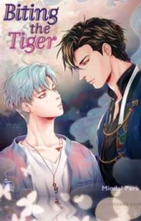 Biting the Tiger🐯✨(Myanmar translation) .•♫•Season One•♫•. cover