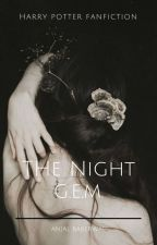 The Night •G•E•M• by Tay_alison1989