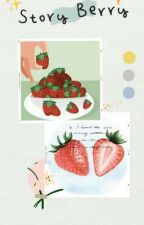 Story Berry by Diladiz