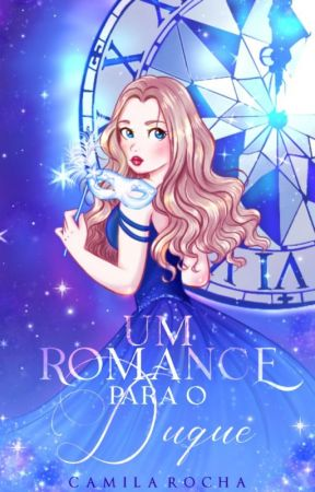 Um Romance Para o Duque  by Srta_Pinguim