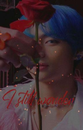 I still wonder~taekook by MinniminLuan