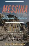 Messina! earthquake ' tsunami -END- cover