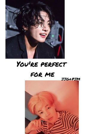 you're perfect for me   jjg+pjm by Alexa659