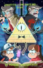 gravity falls oneshots and stuff by Stormy_weather3000
