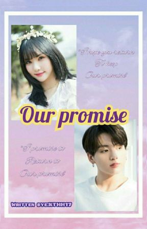 OUR PROMISE [EUNKOOK] by KTHH17