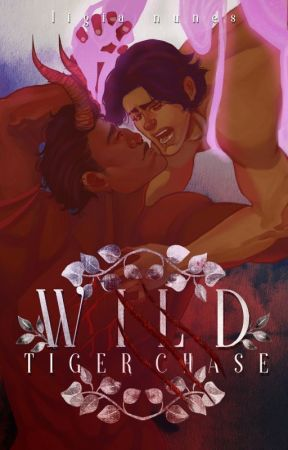 Wild Tiger Chase | Book #2 by LigiaNunes