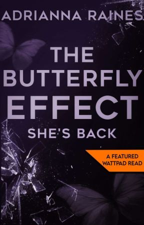 The Butterfly Effect by AdriannaRaines3172