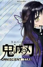 Omniscient Star || Kimetsu no Yaiba x OC by tluwu864