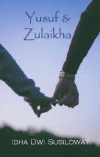Yusuf & Zulaikha by IdhaDS