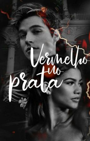 Vermelho No Prata (Mareven) by AParkerMalfoy