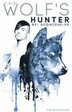 The Wolf's Hunter (Scomich)✓ بقلم ayarafif